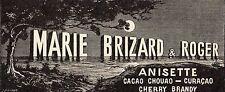 Pubblicità vintage cacao Marie Brizard Roger Anisette werbung advert reklame A6