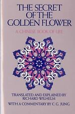 The Secret of the Golden Flower: A Chinese Book of Life, Richard Wilhelm, 015679