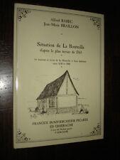SITUATION DE LA BOUTEILLE 1765 - A. Rabec J.-M. Braillon 1996 - Thiérache Aisne