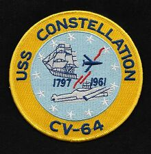 USS CONSTELLATION CV-64 SUPERCARRIER MILITARY PATCH 1797 - 1961