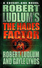 Robert Ludlum, Gayle Lynds The Robert Ludlum's the Hades Factor (Covert One Nove
