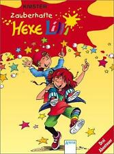 Zauberhafte Hexe Lilli: Hexe Lilli für Erstleser. Drei spannende Geschichten für