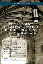Public Policy Challenges Facing Higher Education in the American West by Les