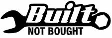 Built Not Bought V2 Sticker Decal JDM Racing Drift Hoonigan Stance Oracal Turbo