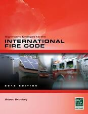 Significant Changes to the International Fire Code 2012 Edition (International C