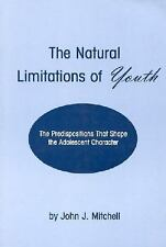 Developments in Clinical Psychology: The Natural Limitations of Youth : The...