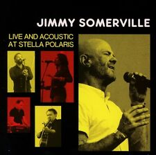 JIMMY SOMERVILLE - LIVE AND ACOUSTIC AT STELLA POLARIS - NEW CD