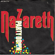 "7"" 45 TOURS ALLEMAGNE NAZARETH ""Party Down / Do You Think About It"" 1984"