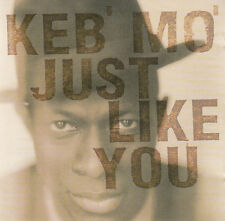 KEB' MO' : JUST LIKE YOU / CD - NEU