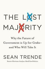 The Lost Majority: Why the Future of Government Is Up for Grabs - and -ExLibrary