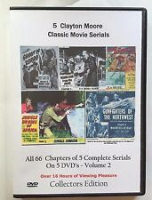 5 Complete Clayton Moore uncut Serials -  Cliffhanger Movies Vol 2 Great Gift