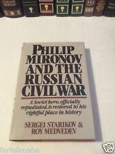 Philip Mironov and the Russian Civil War by Sergei Starikov and Roy Medvedev
