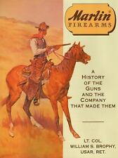 Marlin Firearms: A History of the Guns and the Company That Made Them-ExLibrary