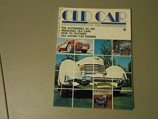 FALL 1975 OLD CARS ILLUSTRATED MAGAZINE,VOL.1#1 ISSUE,RACING,CLASSIC CAR REBUILD