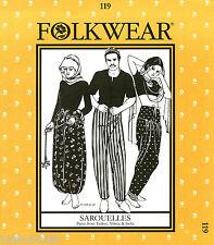 Folkwear Sarouelles - Unisex Turkish, African, Indian Pants Sewing Pattern # 119