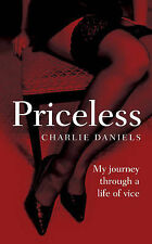 Priceless: My Journey Through a Life of Vice by Charlie Daniels - FREE SHIPPING