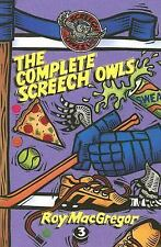 NEW - The Complete Screech Owls, Volume 3 by Roy MacGregor