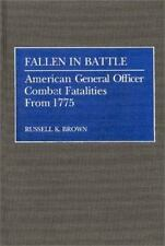 Fallen in Battle: American General Officer Combat Fatalities From 1775-ExLibrary