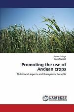 Promoting the Use of Andean Crops by Gallego Diana and Rastrelli Luca (2014,...