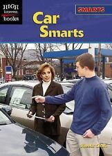 Car Smarts (High Interest Books: Smarts)