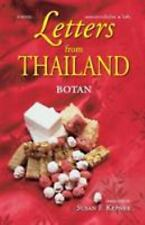 Letters from Thailand: A Novel by Botan