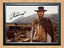 Clint Eastwood The Good Bad And Ugly Signed Autographed A4 Poster Print Photo