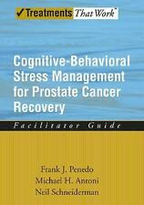 Cognitive-Behavioral Stress Management for Prostate Cancer Recovery Facilitator