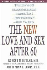 The New Love and Sex After 60 Butler, Robert N., Lewis, Myrna I. Paperback