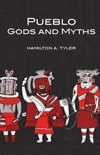 Pueblo Gods and Myths (Civilization of the American Indian Series)