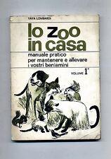 Yaya Lombardi # LO ZOO IN CASA # Edizioni Stella 1964 - Volume 1°