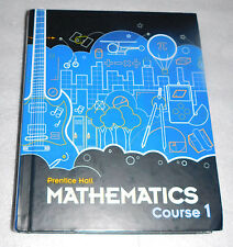 Prentice Hall Mathematics Course 1 Student Textbook (2010, HC) Homeschool Tutor