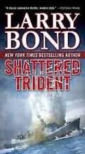 Shattered Trident, Bond, Larry, 0765366940, Book, Acceptable