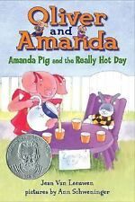 AMANDA PIG AND THE REALLY HOT DAY by Jean Van Leeuwen Level 3 NEW