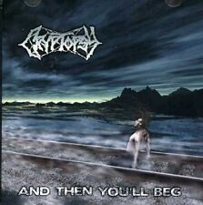 And Then You'll Beg - Cryptopsy (2006, CD NEUF)