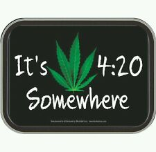 It's 4:20 Somewhere // STASH TIN BOX // water resistant air tight herb 420 //