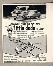 1959 Print Ad Little Dude Boat Trailers Twice the Fun Fort Worth,TX