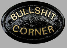 BULLSHIT CORNER - HOUSE DOOR PLAQUE WALL SIGN GARDEN - BRAND NEW (BLACK)