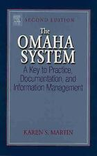The Omaha System: A Key to Practice, Documentation, and Information Management