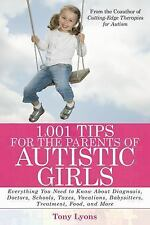 1,001 Tips for the Parents of Autistic Girls: Everything You Need to K-ExLibrary