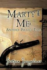 Marty and Me : Another Pirate's Tale by Gertjan Zwiggelaar (2014, Paperback)