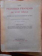 LES PEINTRES FRANCAIS DU XVIIIe SIECLE - LOUIS DIMIER - TOME SECOND - ED. 1930