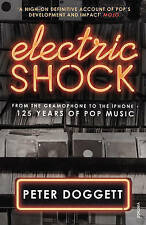 Electric Shock: From the Gramophone to the iPhone - 125 Years of Pop Music by...