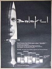PUBLICITÉ 1968 BALAFRE EAU DE TOILETTE AFTER-SHAVE SAVON DE LANCOME -ADVERTISING