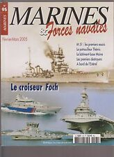 MARINES & Forces Navales N°95 CROISEUR FOCH / M 51 / THEMIS / L ESTEREL / MAINE