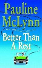 Better Than a Rest by Pauline McLynn (Paperback, 2001)