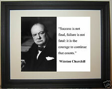 "Winston Churchill "" Success is not..."" Quote Framed Photo Picture # sn1"