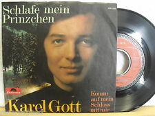 "7"" Single - KAREL GOTT - Schlafe mein Prinzchen - Polydor 1969"
