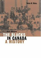 The Blacks in Canada: A History (Carleton Library Series)