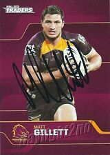 ✺Signed✺ 2013 BRISBANE BRONCOS NRL Card MATT GILLETT