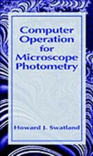 Computer Operation for Microscope Photometry, Swatland, H. J., Very Good Book
